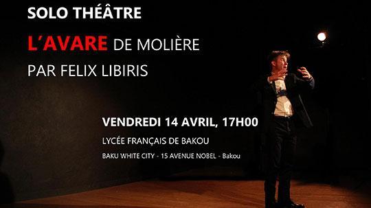 Spectacle Solo Théâtre L'AVARE