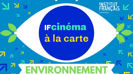 IF Cinéma à la carte spécial Environnement : cinéma français en ligne gratuitement chez vous. Du 10 avril