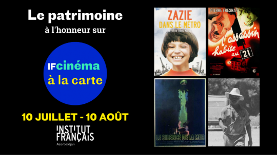 IF Cinéma à la carte spécial « Patrimoine » : cinéma français en ligne gratuitement chez vous. Du 10